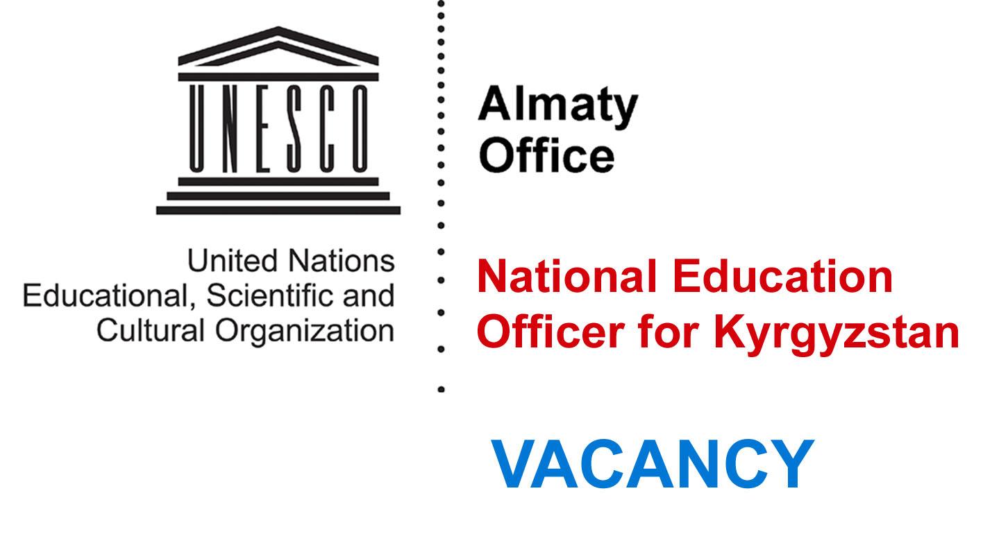 Vacancy Announcement - UNESCO Almaty Office - National Education